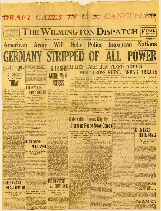 The Wilmington Dispatch - November 11, 1918 - Great War is Ended Today