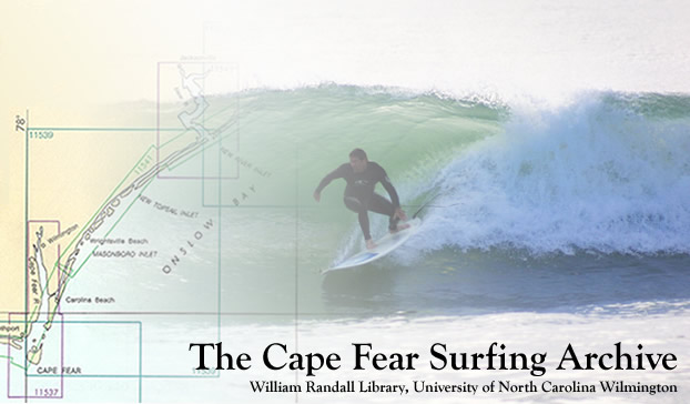 Cape Fear Surfing Archive image. Photograph of surfer courtesy of John Sutton.