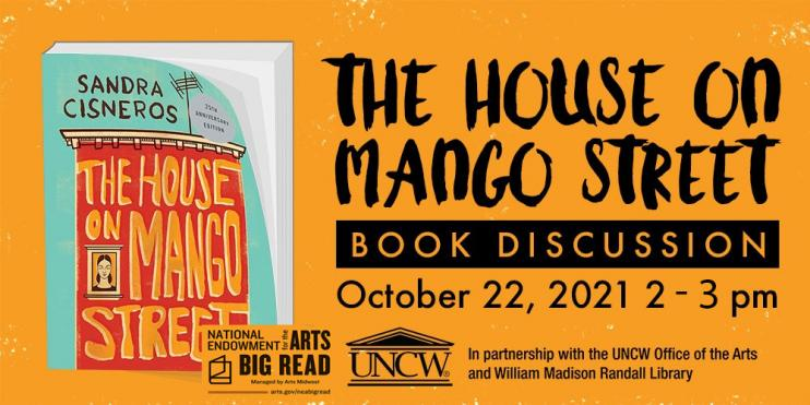 The House On Mango Street Big Read Book Discussion October 22, 2021, from 2:00 - 3:00pm