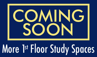 Coming Soon: More 1st floor study space
