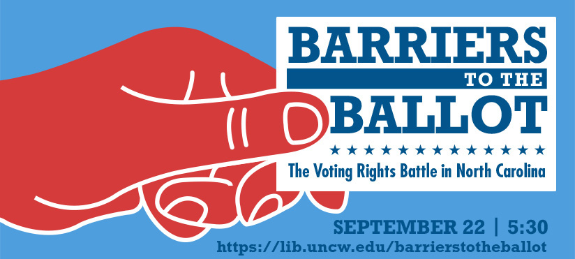 Barriers to the Ballot: The Voting Rights in North Carolina