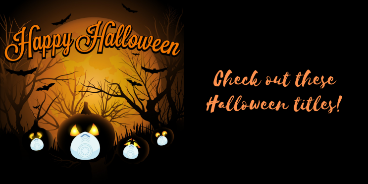 orange and black background with four pumpkins wearing mask with the caption Happy Halloween Check out these Halloween titles