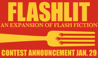 FlashLIT An Expansion of Flash Fiction Contest Announcement January 29