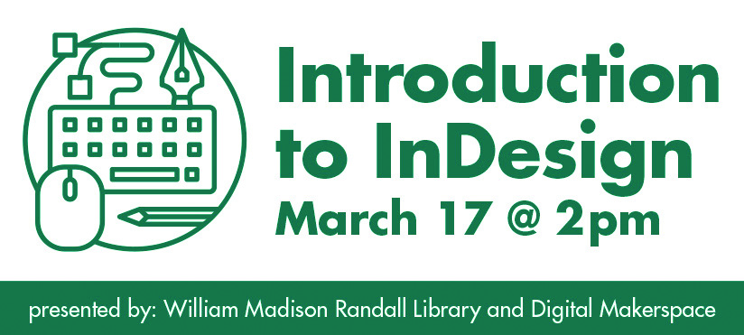 Intro to InDesign on March 17 at 2pm
