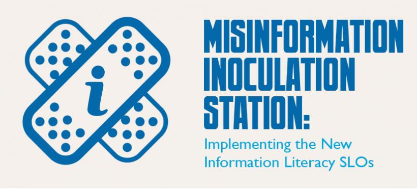 Misinformation Inoculation Station: Implementing the New Information Literacy SLOs