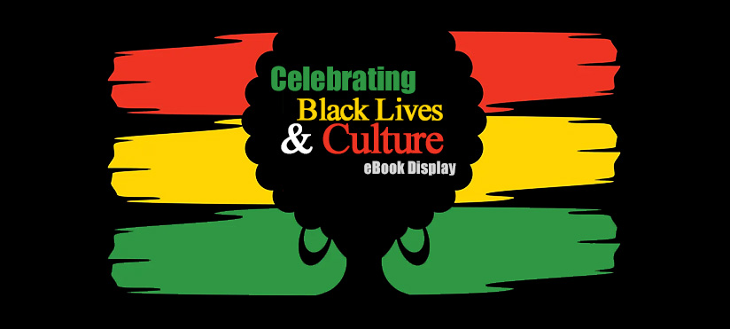 Celebrating Black Life & Black Culture eBook Display