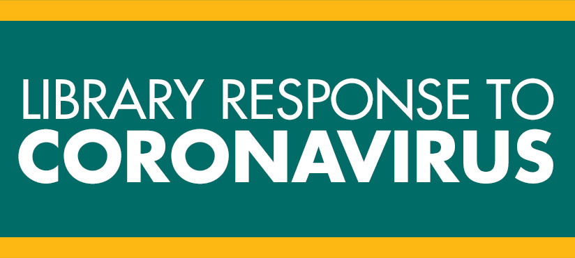Library response to Coronavirus