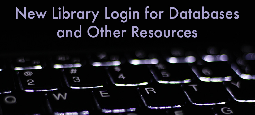 New library login for databases and other resources
