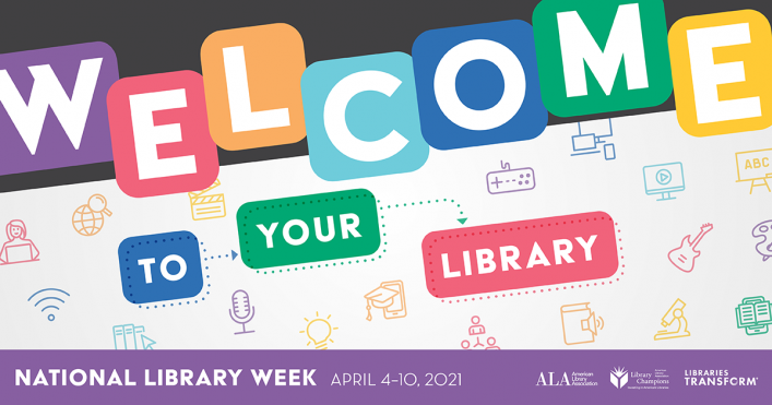 National Library Week (April 4 - 10, 2021)