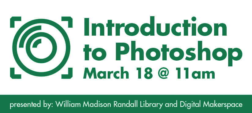 Intro to Photoshop on March 18 at 11 am