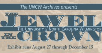 The Jewel in the Crown Exhibit UNCW Randall Library