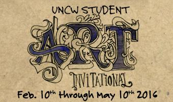 UNCW Student Art Invitational